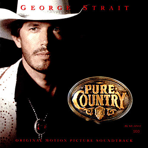 Pure Country Soundtrack