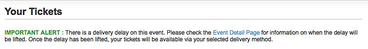 ticketmaster delayed delivery